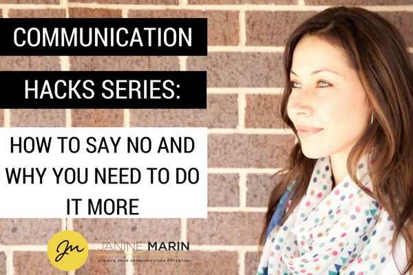 Communication-hacks-janine-marin-how-to-say-no