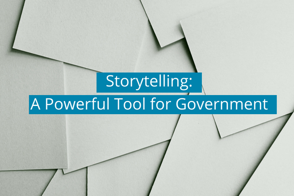 Storytelling: A Powerful Tool for Government janine Marin