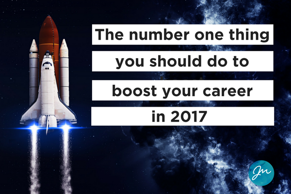 The-number-one-thing-you-should-do-to-boost-your-career-in-2017-janine-marin