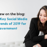 5 Key Social Media Trends of 2019 for Government